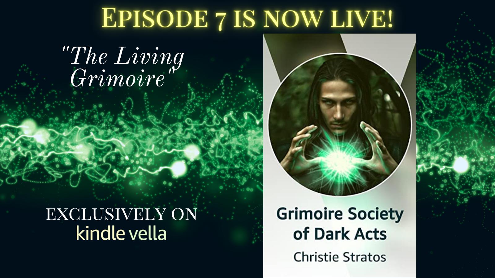 Grimoire Society of Dark Acts Episode 7
